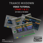 Full Trance Track Mixdown Tutorial [Part 1 & 2] (190 mins) [009]