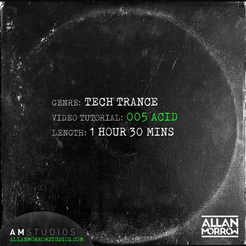 Tech Trance Acid Video Tutorial