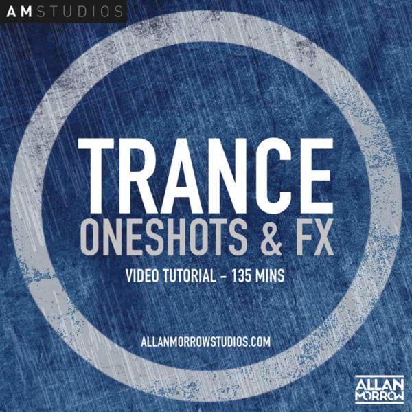 Trance Oneshots & FX