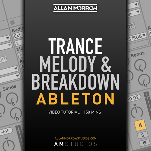 Ableton Live - Trance Melody & Breakdown Tutorial [002]