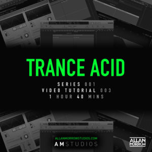 Trance Acid Video Tutorial