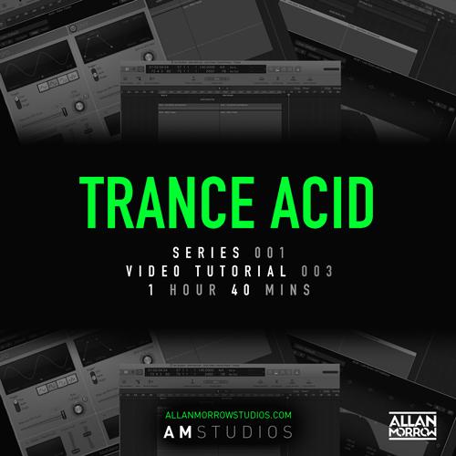 Trance Acid Video Tutorial