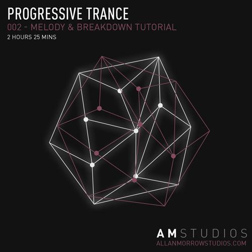 Progressive Trance Melody & Breakdown tutorial