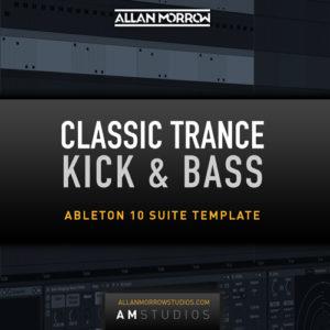 Classic Trance Kick & Bass Template Ableton Live